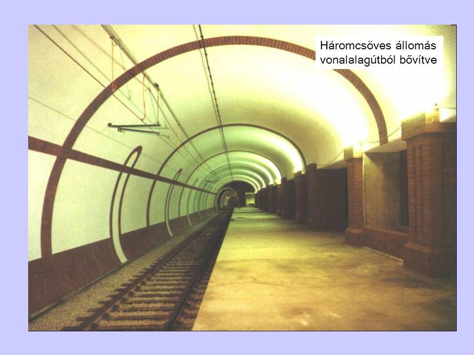 Háromcsöves állomás vonalalagútból bővítve