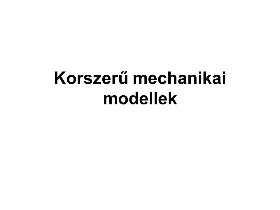 Korszerű mechanikai modellek