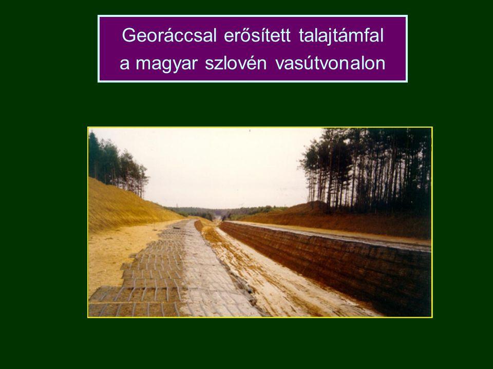 Georáccsal erősített talajtámfal a magyar szlovén vasútvonalon