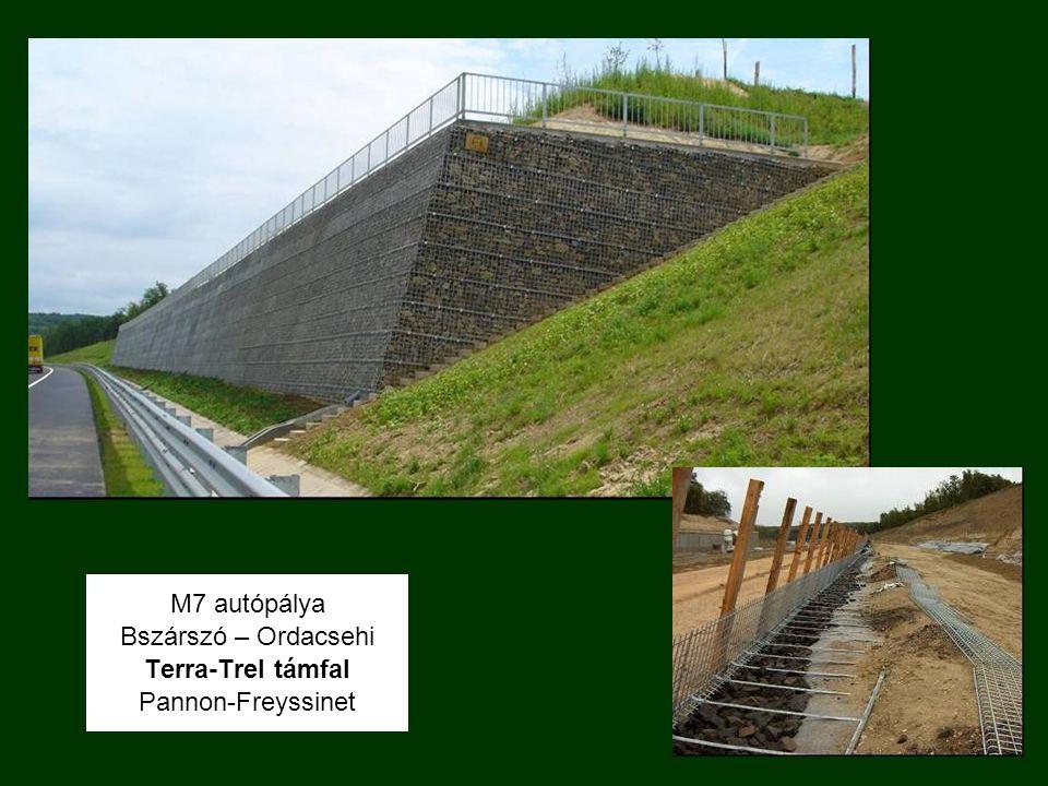 M7 autópálya Bszárszó – Ordacsehi Terra-Trel támfal Pannon-Freyssinet