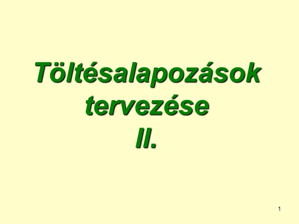 1 Töltésalapozások tervezése II.