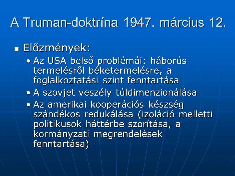 A Truman-doktrína 1947.március 12.