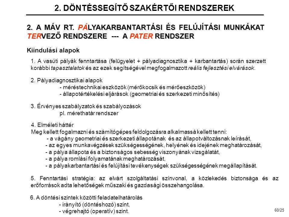 2.DÖNTÉSSEGÍTŐ SZAKÉRTŐI RENDSZEREK Kiindulási alapok 1.