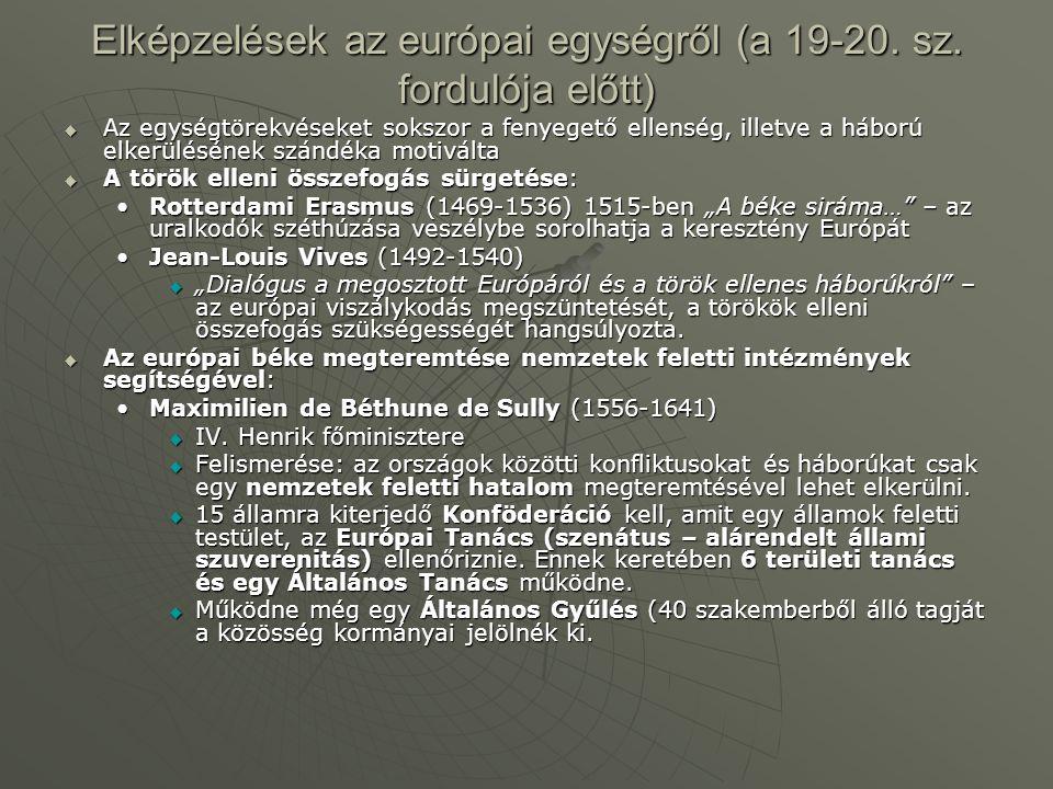 Elképzelések az európai egységről (a 19-20.sz.