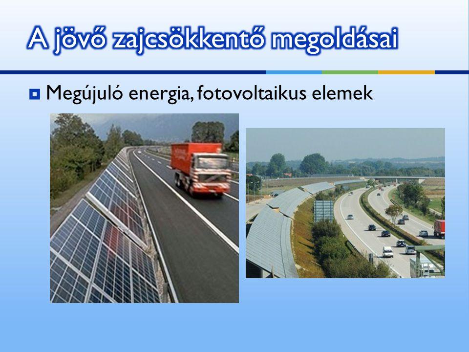  Megújuló energia, fotovoltaikus elemek