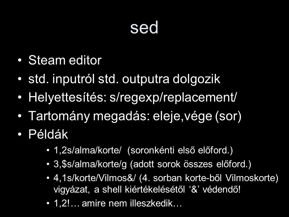 sed Steam editor std.inputról std.