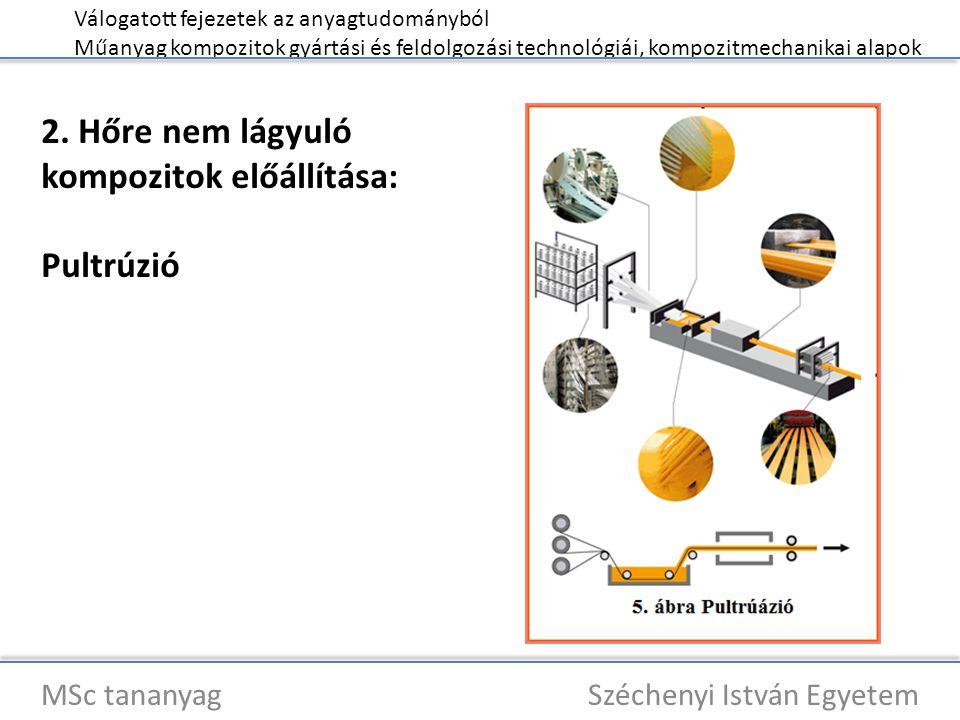 Válogatott fejezetek az anyagtudományból Műanyag kompozitok gyártási és feldolgozási technológiái, kompozitmechanikai alapok MSc tananyag Széchenyi István Egyetem Kompozit tulajdonságok A tulajdonságokat alapvetően az alábbi jellemzők határozzák meg: A mátrix mechanikai tulajdonságai, Az erősítőanyag mechanikai tulajdonságai, geometriája, Az erősítőanyag és a mátrix aránya, Az erősítőszálak irányítottsága a mátrixban (orientáció), A szál-mátrix határfelületen kialakuló kölcsönhatás (adhézió) és a határfelület nagysága, A gyártási technológia.