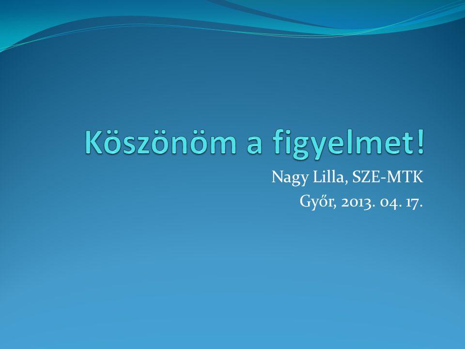 Nagy Lilla, SZE-MTK Győr, 2013. 04. 17.
