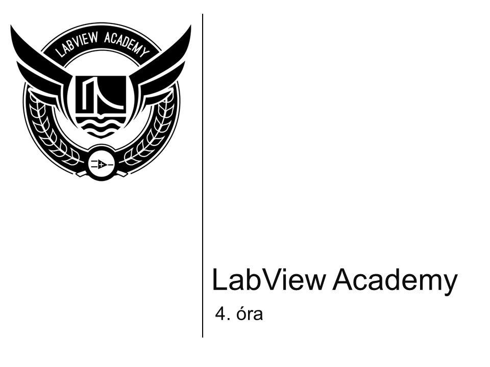 LabView Academy 4. óra