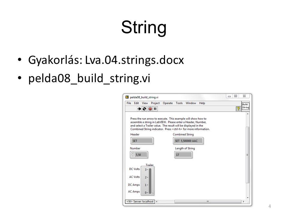 String Gyakorlás: Lva.04.strings.docx pelda08_build_string.vi 4