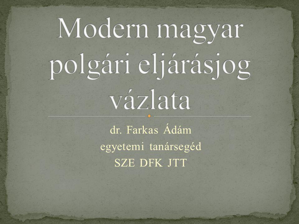 dr. Farkas Ádám egyetemi tanársegéd SZE DFK JTT