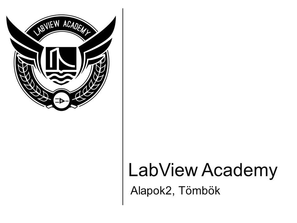 LabView Academy Alapok2, Tömbök