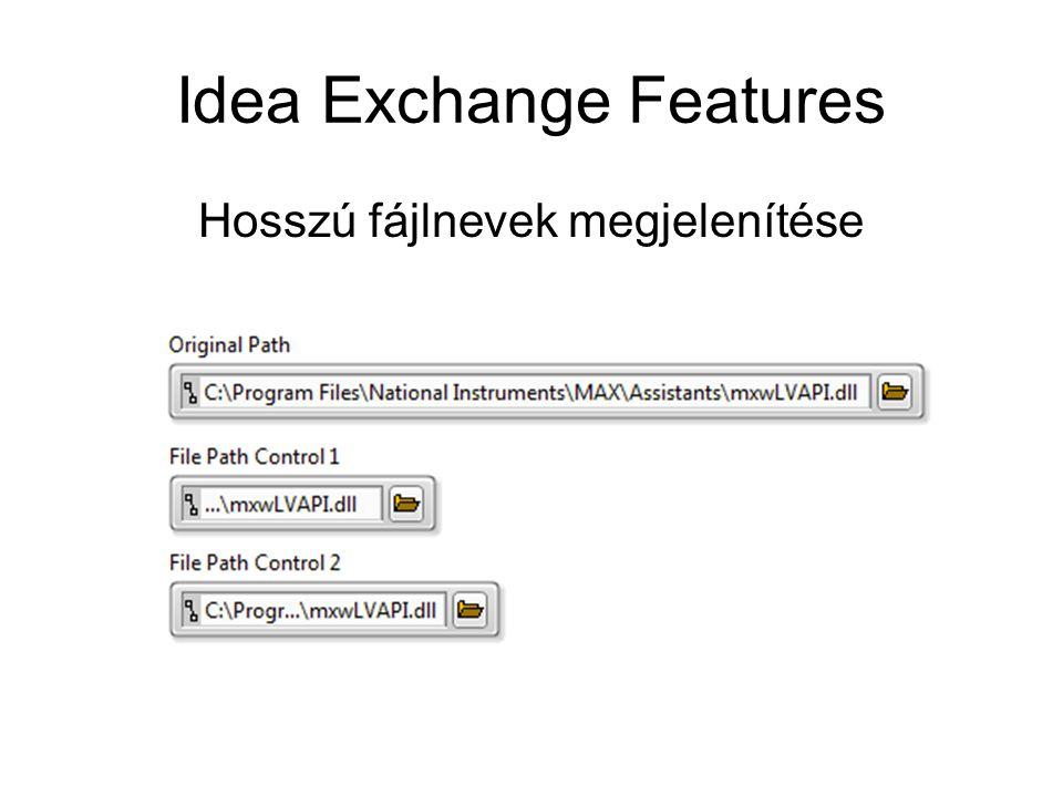 Idea Exchange Features Hosszú fájlnevek megjelenítése