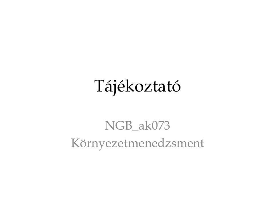 Tájékoztató NGB_ak073 Környezetmenedzsment