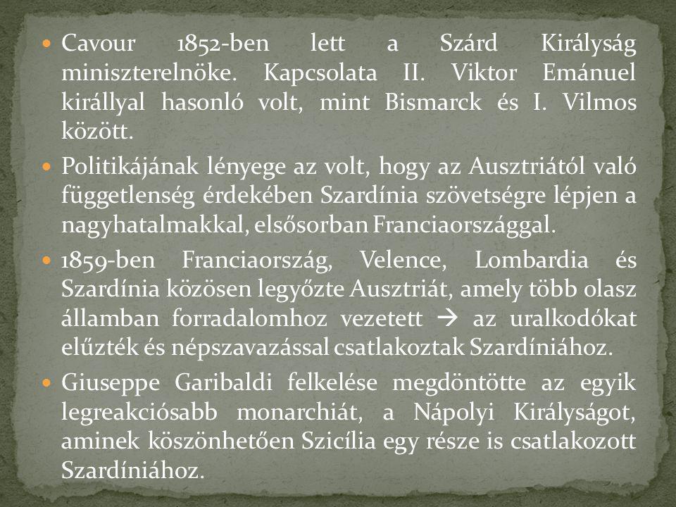 Cavour 1852-ben lett a Szárd Királyság miniszterelnöke. Kapcsolata II. Viktor Emánuel királlyal hasonló volt, mint Bismarck és I. Vilmos között. Polit