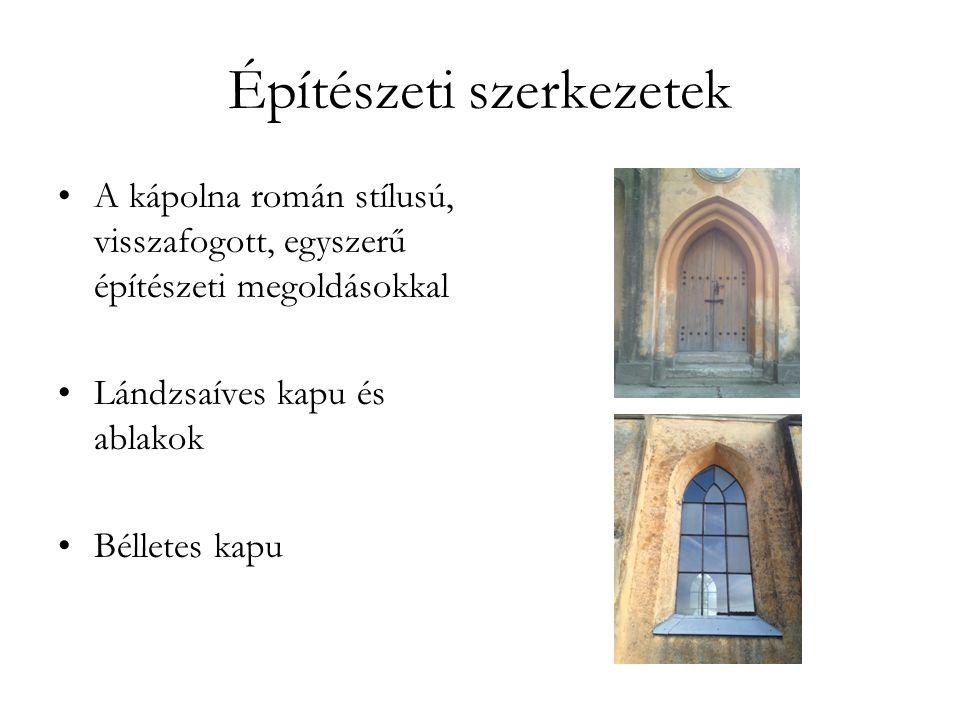 Építészeti szerkezetek Torony kis haranggal Szentkép a homlokzaton a kapu fölött