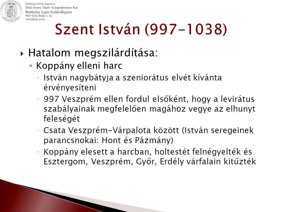 ◦ Koronázás  Kül- és belpolitikai viszonyok lehetővé tették korona kérését a pápától  Asztrik (első magyar érsek) hozta Magyarországra  1000.