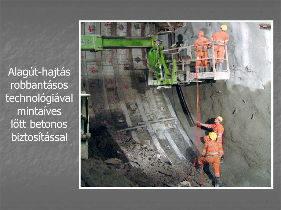 Alagút-hajtás robbantásos technológiával mintaíves lőtt betonos biztosítással
