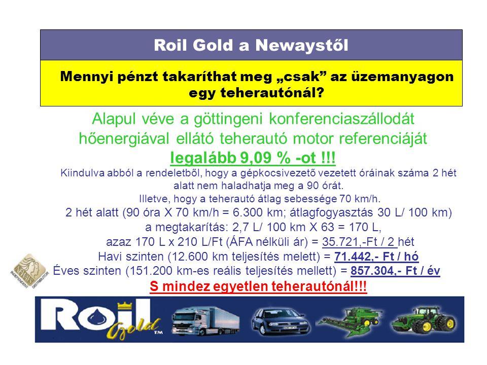 """Mennyi pénzt takaríthat meg """"csak"""" az üzemanyagon egy teherautónál? Roil Gold a Newaystől Alapul véve a göttingeni konferenciaszállodát hőenergiával e"""
