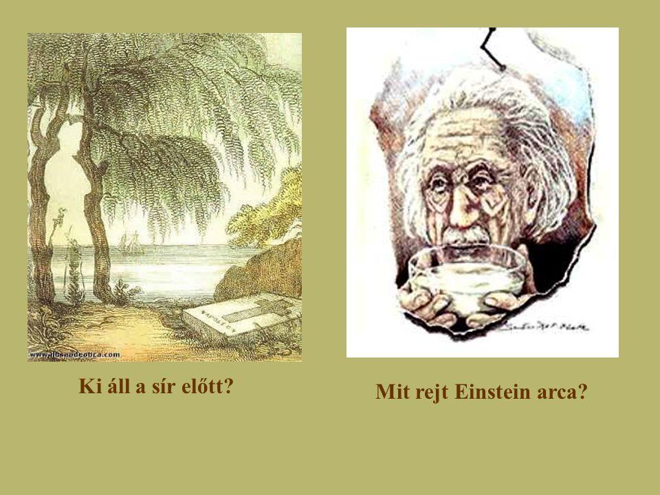 Ki áll a sír előtt? Mit rejt Einstein arca?