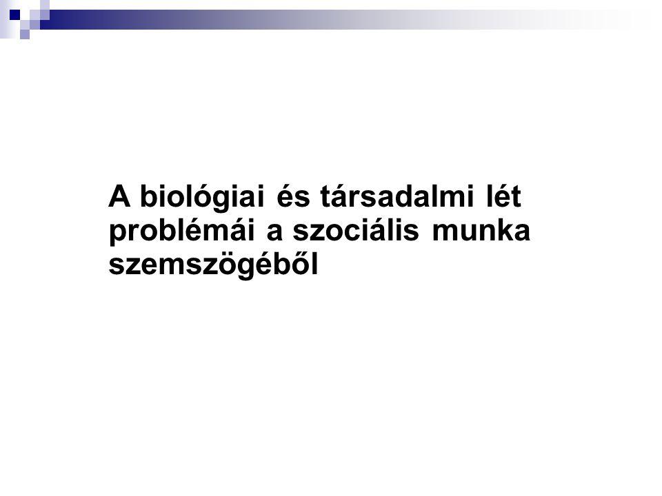 Az életkorra jellemző biológiai betegségek Idős kor A környezet is komoly terhelés alá kerülhet.