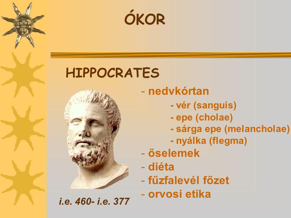 ÓKOR HIPPOCRATES i.e.460- i.e.
