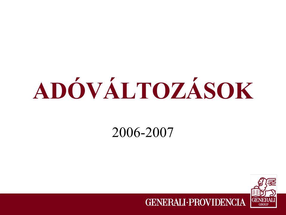 ADÓVÁLTOZÁSOK 2006-2007
