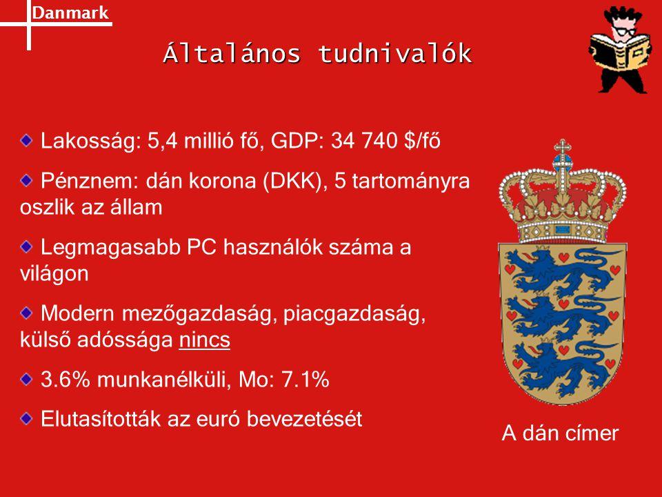 Danmark Általános tudnivalók Lakosság: 5,4 millió fő, GDP: 34 740 $/fő Pénznem: dán korona (DKK), 5 tartományra oszlik az állam Legmagasabb PC használ