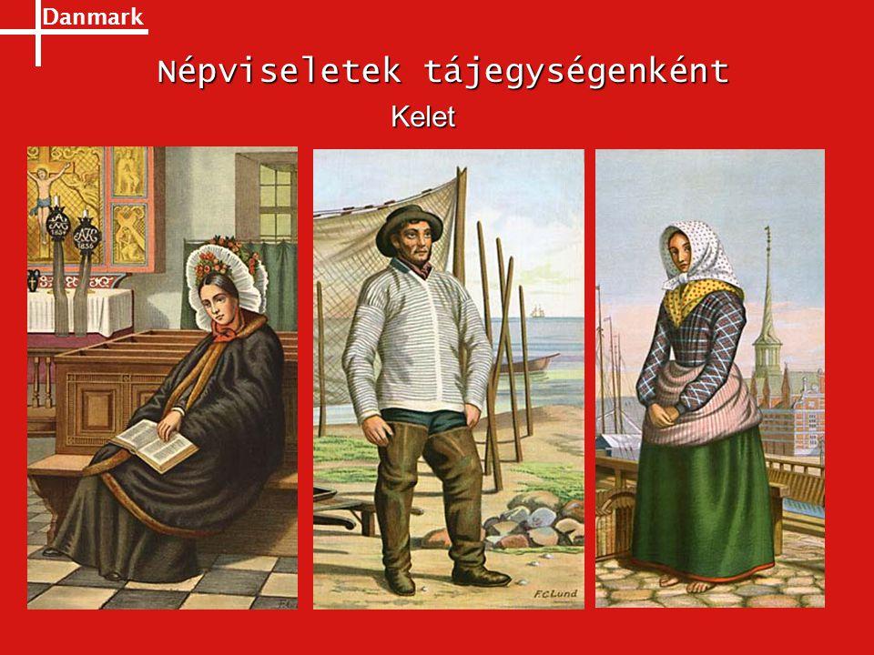 Danmark Népviseletek tájegységenként Kelet