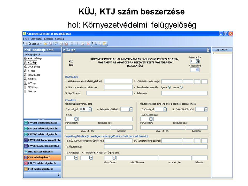 KÜJ, KTJ szám beszerzése hol: Környezetvédelmi felügyelőség