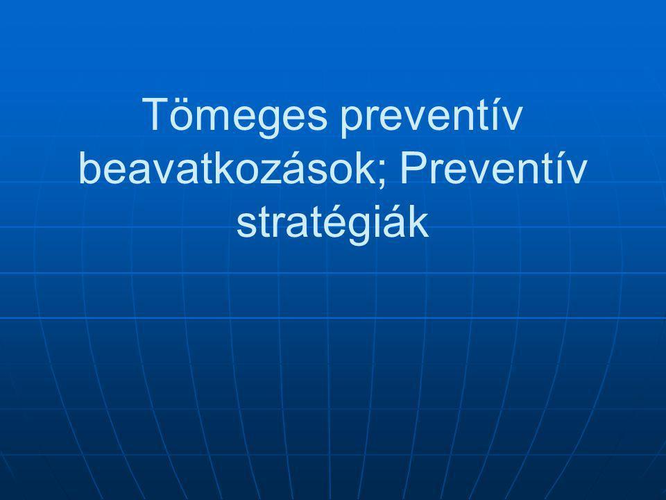 Tömeges preventív beavatkozások; Preventív stratégiák