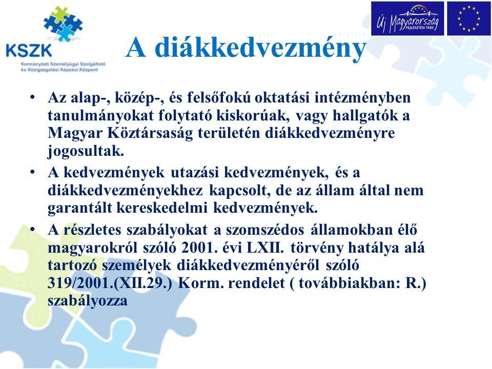A diákkedvezmény Az alap-, közép-, és felsőfokú oktatási intézményben tanulmányokat folytató kiskorúak, vagy hallgatók a Magyar Köztársaság területén