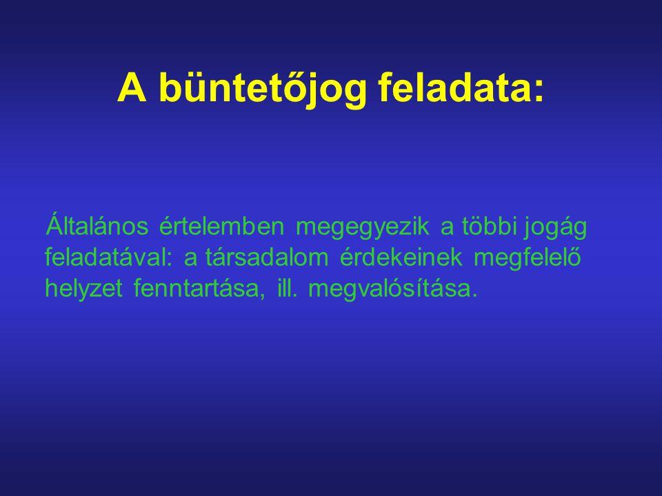 A büntető törvény szerkezete A büntető jogszabály szerkezetileg két részből áll: - diszpozíció: annak a magatartásnak, vagy eredménynek a leírása, amelynek tanúsítását, ill.
