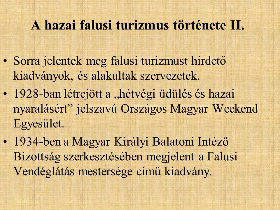 A hazai falusi turizmus története III.