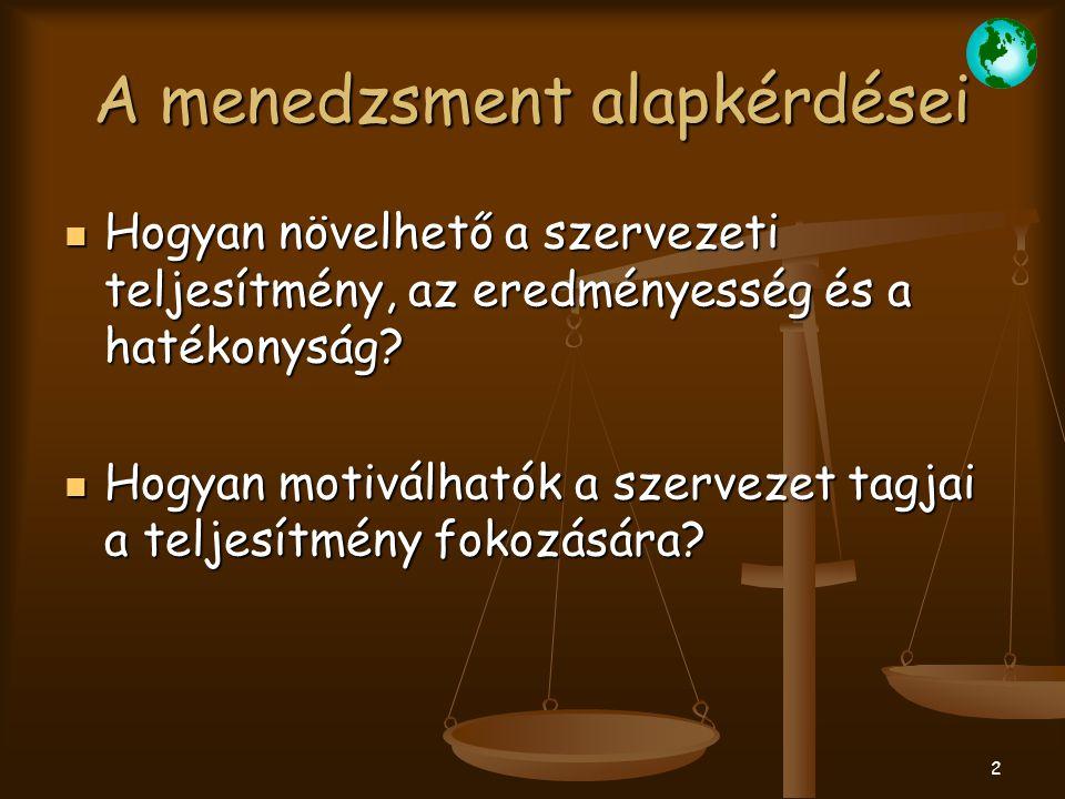 3 MENEDZSMENT IRÁNYZATOK 1.Klasszikus korszak (Tudományos menedzsment) 1.