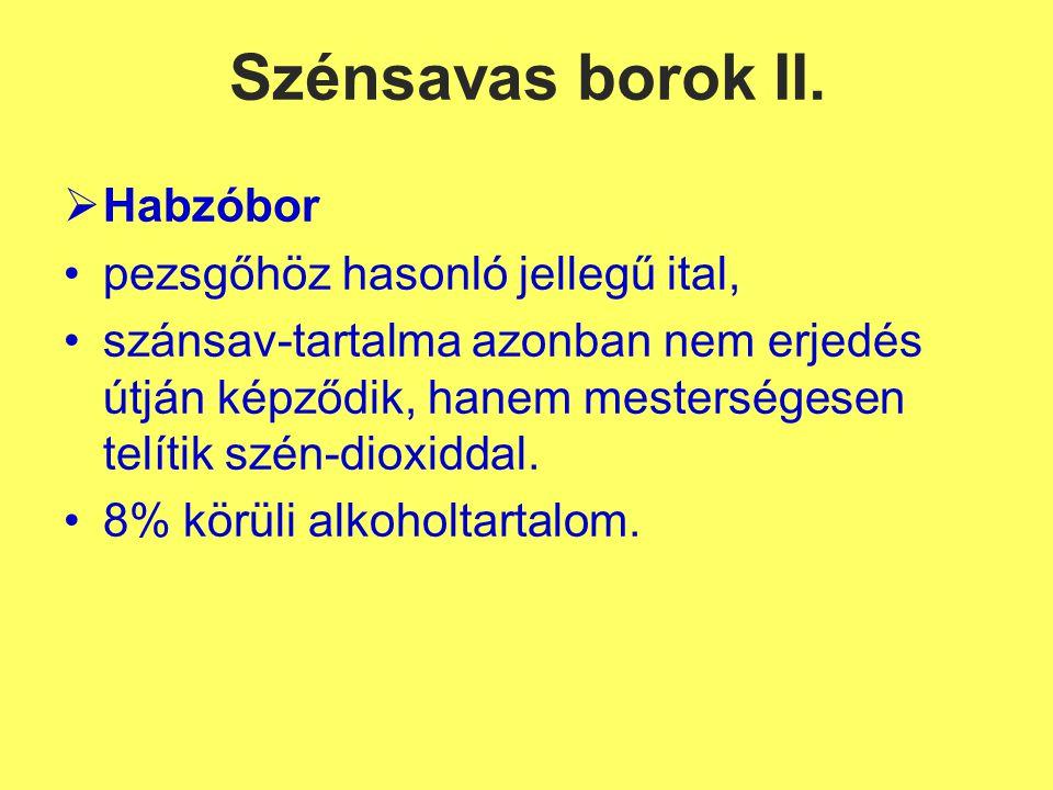 Szénsavas borok II.
