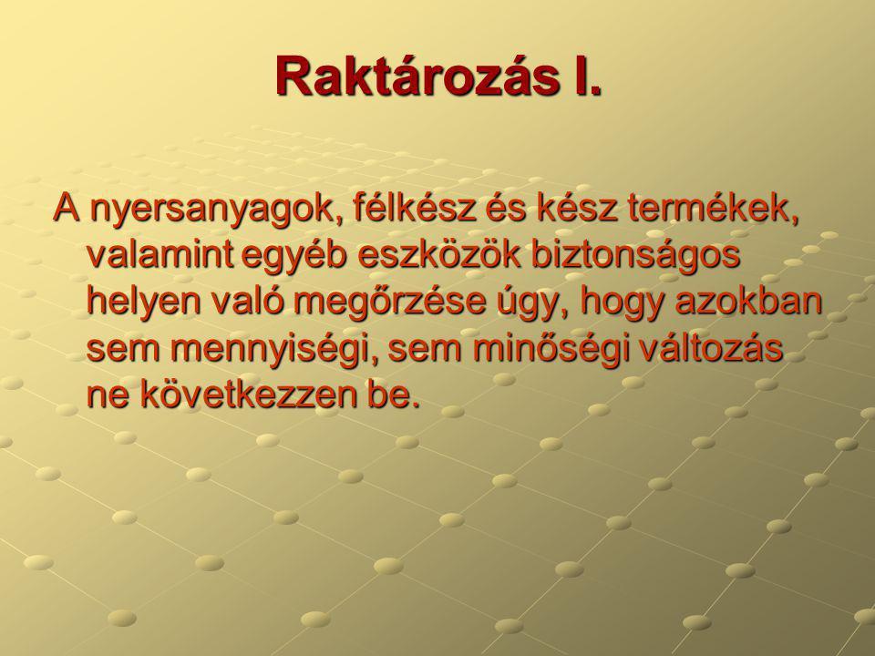 Raktározás II.