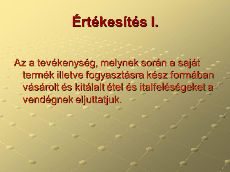 Felszolgálási típusok II.