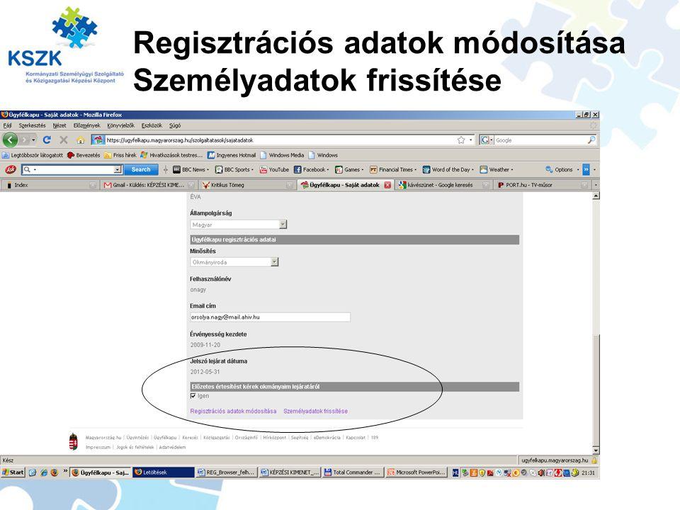 Regisztrációs adatok módosítása Személyadatok frissítése