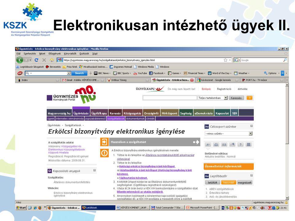 Elektronikusan intézhető ügyek II.