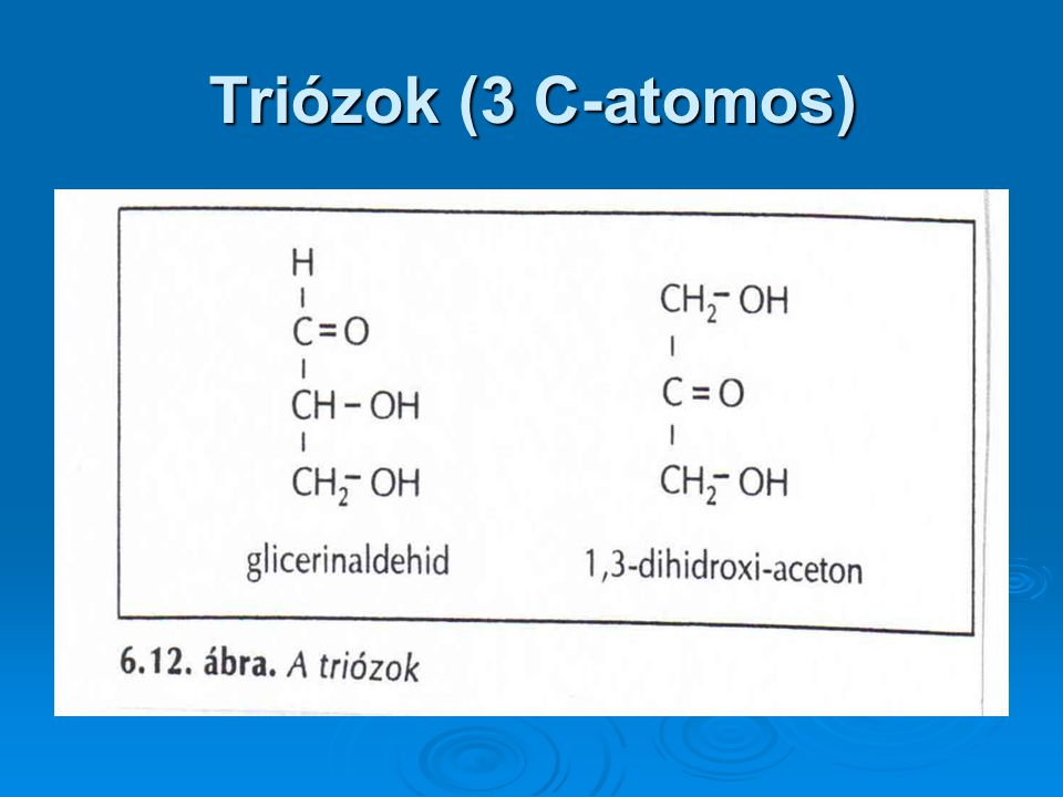Triózok (3 C-atomos)