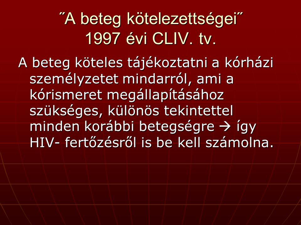 ˝A beteg kötelezettségei˝ 1997 évi CLIV. tv.