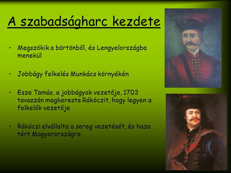 A szabadságharc kezdete Megszökik a börtönből, és Lengyelországba menekül Jobbágy felkelés Munkács környékén Esze Tamás, a jobbágyok vezetője, 1703 ta