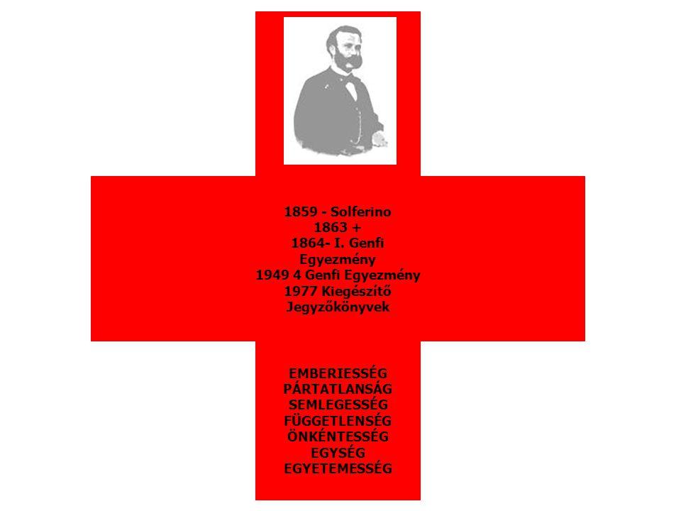 ICRC (International Commitee of Red Cross) Vöröskereszt Nemzetközi Bizottsága Alapítva: Genf, 1863.