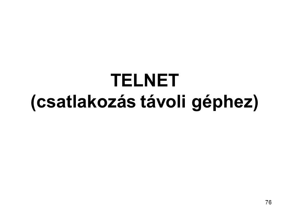 76 TELNET (csatlakozás távoli géphez)