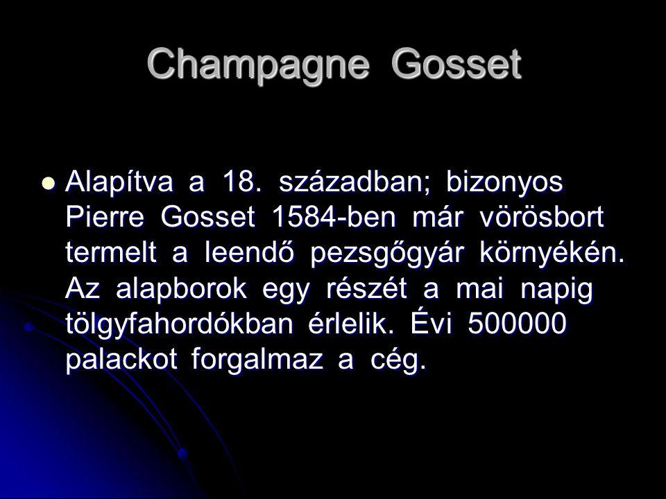 Champagne Gosset Alapítva a 18.