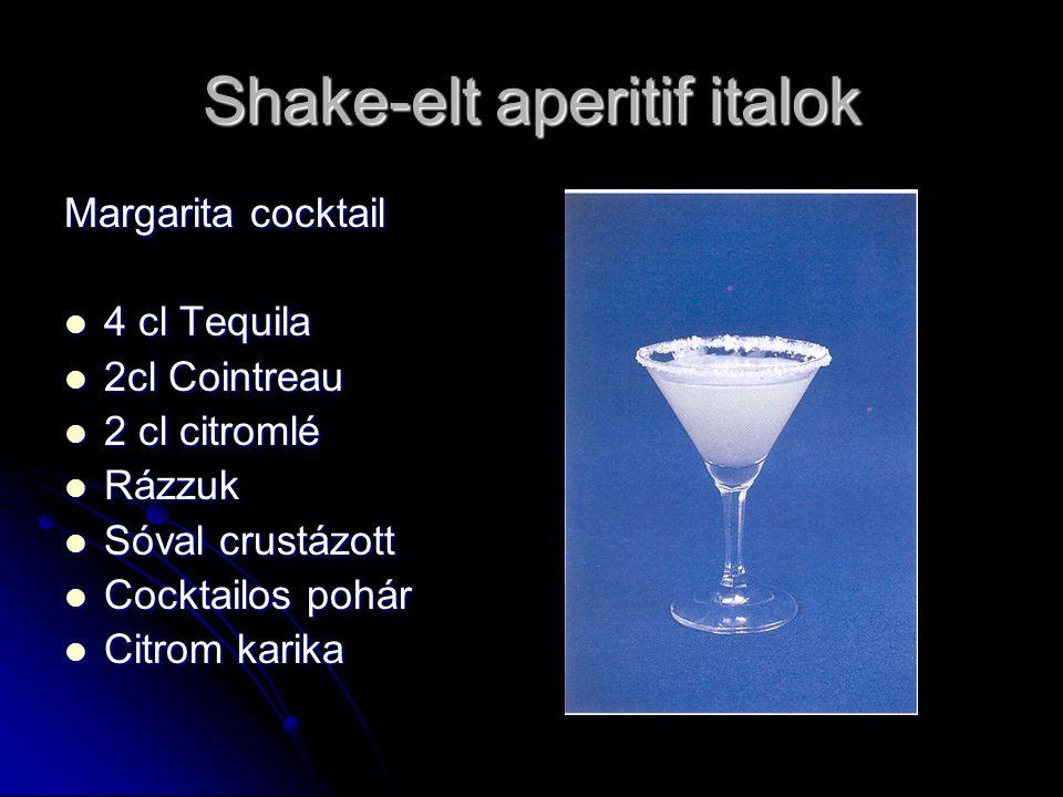 Shake-elt aperitif italok Margarita cocktail 4 cl Tequila 4 cl Tequila 2cl Cointreau 2cl Cointreau 2 cl citromlé 2 cl citromlé Rázzuk Rázzuk Sóval crustázott Sóval crustázott Cocktailos pohár Cocktailos pohár Citrom karika Citrom karika
