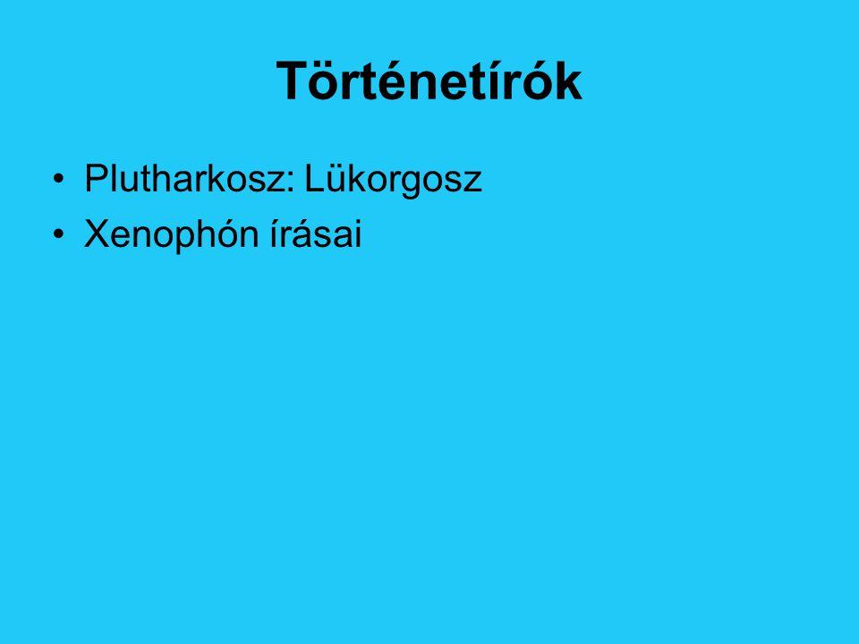 Történetírók Plutharkosz: Lükorgosz Xenophón írásai
