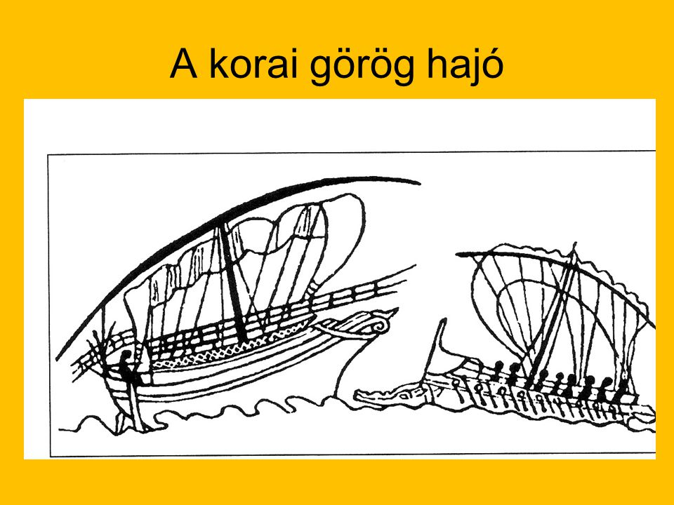 A korai görög hajó