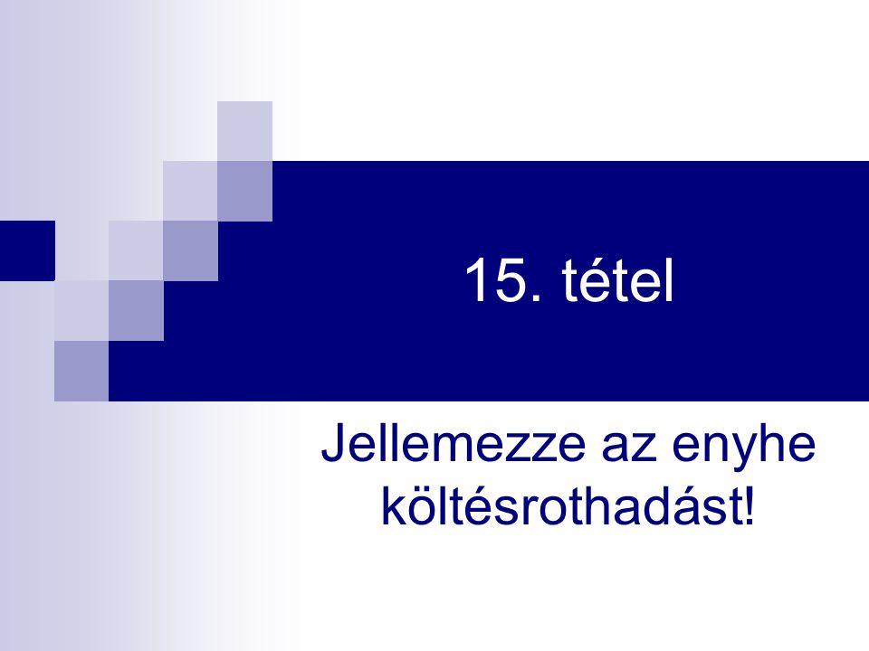 15. tétel Jellemezze az enyhe költésrothadást!